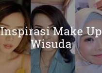 Inspirasi Make up Wisuda